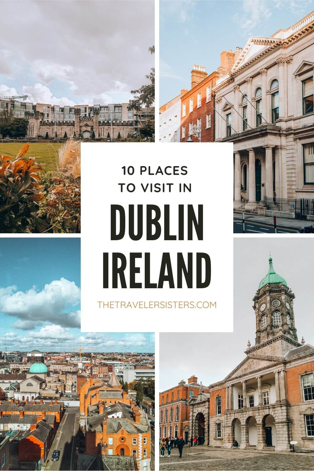 10 places to visit in dublin