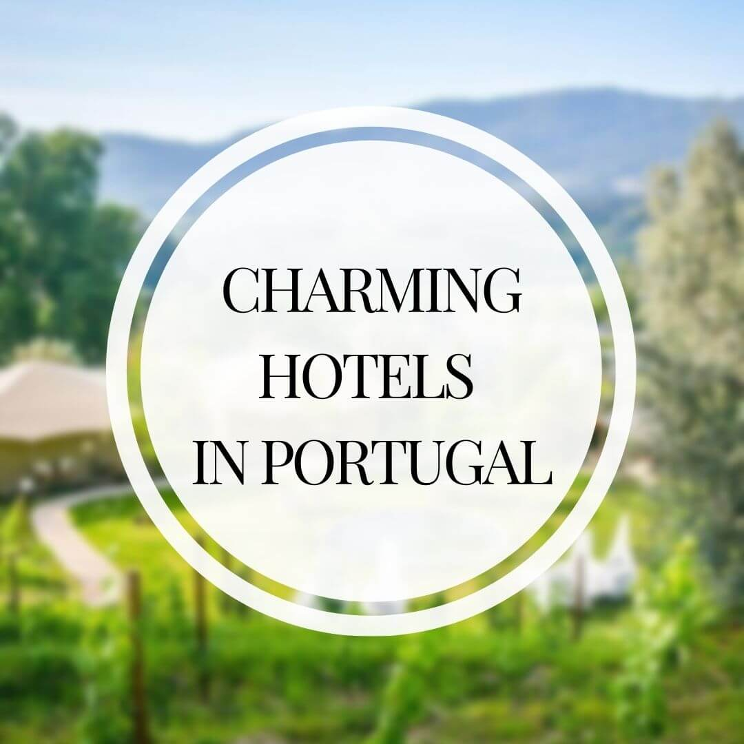 Charming hotels in the north and centre of Portugal
